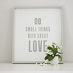 Buy Do Small Things Framed Poster - from The White Company