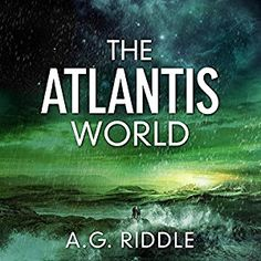 Amazon.com: The Atlantis World: The Origin Mystery, Book 3 (Audible Audio Edition): A.G. Riddle, Stephen Bel Davies, Audible Studios: Books