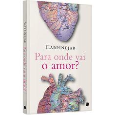 Livro - Para Onde Vai O Amor?