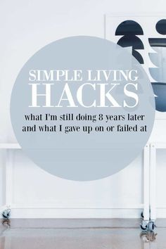 Simple living hacks that we tried. Check out our honesty list from eight years of trying to live a minimalist lifestyle. Minimalist Lifestyle, I Give Up, Slow Living, Life Organization, Mom Blogs, Simple Living, Giving Up, Fails, Minimalism