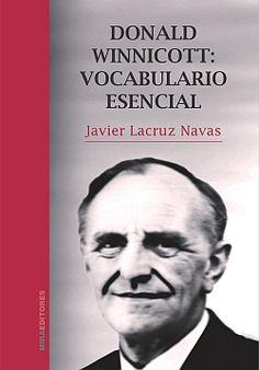 Mira Editores, S.A.: Donald Winnicott: vocabulario esencial