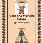 This is a 10 day unit on Creek and Cherokee Indians. The unit is correlated to Social Studies Georgia Performance Standards.  Included in unit: *21...