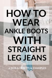 Today's post is all about how to wear ankle boots with straight leg jeans including multiple examples, dos and don't's, easy styling tips, and close ups.