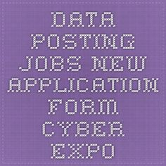 Data Posting jobs - New Application form -CYBER EXPO