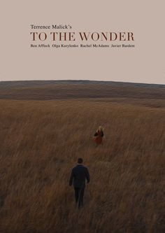 To the wonder - Terrence Malick See Movie, Movie List, Movie Tv, Best Movie Posters, Cinema Posters, Movies To Watch, Good Movies, Film Poster Design, Film Inspiration