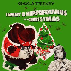 """The wonderfully kitschy 1950s sleeve for the """"I want a hippopotamus for Christmas"""" album."""