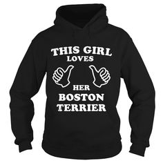 This Girl Loves Her #Boston Terrier Grandpa Grandma Dad Mom Girl Boy Guy Lady Men Women Man Woman Dog Lover, Order HERE ==> https://www.sunfrogshirts.com/Pets/129366893-830209745.html?89699, Please tag & share with your friends who would love it, #renegadelife #superbowl #birthdaygifts #boston terrier tattoo, boston terrier art, boston terrier training #quote #sayings #quotes #saying #redhead #ginger #legging #shirts #tshirts #ideas #popular #everything #videos #shop