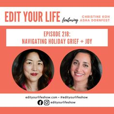 Edit Your Life podcast on navigating holiday grief + joy Minimalist Parenting, Leadership Conference, Happy Mom, Citizenship, Your Life, Have Time, Parenting Hacks, Grief, Self Care