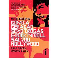 Como a Geração Sexo-Drogas-E-RocknRoll Salvou Hollywood