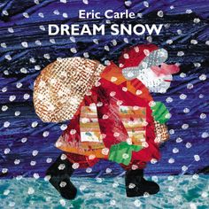 Dream Snow by Eric Carle #Books #Kids #Christmas