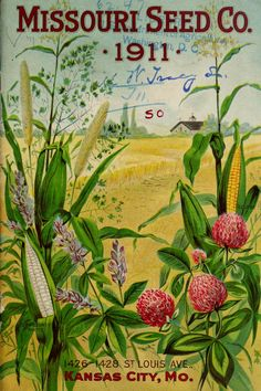 Missouri Seed Co - Catalog of seeds for farm and garden