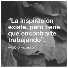 Pablo Picasso quotes.