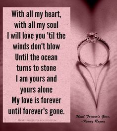 Until Forever's Gone. ~Kenny Rogers