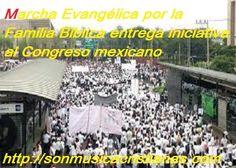 Marcha Evangélica por la Familia Bíblica entrega iniciativa al Congreso mexicano