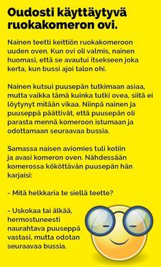 Vitsit: Oudosti käyttäytyvä ruokakomeron ovi - Kohokohta.com Bujo, Haha, Jokes, Wisdom, Funny Stuff, Arduino, Flower Power, Humor, Funny Things