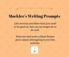 Writing Prompts, Creative Writing, Fiction, Poetry, Stories, Amwriting, Writing, Nonfiction, Mockler's Writing Prompts