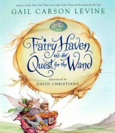 Children's Book: Fairy Haven and the Quest for the Wand; good read-alound