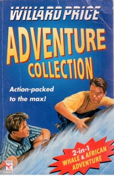 Willard Price Adventure Collection - Action-Packed to the Max! - 2 books in 1