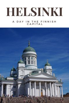 How to spend a day exploring Helsinki, Finland! Read more on our blog :)