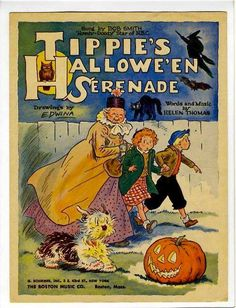 """""""Tippie's Hallowe'en Serenade,"""" words and music by Helen Thomas.  So many wonderful, childhood images on the cover of this vintage, sheet music!  Artwork by cartoonist Edwina Dumm (1944)."""