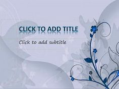 Floral special template powerpoint for everyone who like floral. A template powerpoint with most blue color. Very elegant with any presentation, for education, meeting, promotion and more.