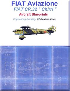 """FIAT CR.32 """" Chirri """" Aircraft Blueprints Engineering Drawings - Download - Aircraft Reports - Manuals Aircraft Helicopter Engines Propellers Blueprints Publications"""