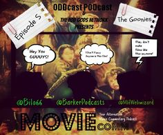 Ep5 - The Goonies (1985) of @MOVIEcomm : Your Alternative Movie Commentary Podcast   #PodGods    Check out this Podcast as you Listen and WATCH along with us!    Check it out http://moviecomm.blogspot.co.uk