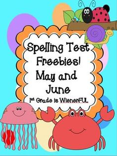 Spelling Test for May and June FREEBIES!  Themes:  Insects and sea life :o)  8 pages of FREEBIES!