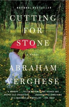 Adult Book Club Titles-Cutting For Stone by Abraham Verghese. To see this book in LCL catalogue click on the book cover.