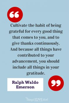 Gratitude Quote by Ralph Waldo Emerson