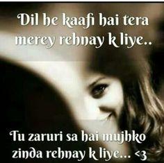 TŮ zaruri sa hai  <3 Desi Love, Song Images, Dear Zindagi, Song Lyric Quotes, Song Lyrics, Adorable Quotes, Touching Words, Love Post, Perfect Word