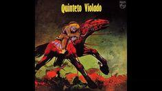 Quinteto Violado - Quinteto Violado - 1972 (Full Album Completo)
