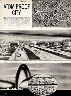 Atom Proof City: Designed as a surface city of 'bomb-proof' tubular walls set in honey-comb pattern, to localize a bomb's blast effect. - LOOK Magazine, 26 October 1948 Nuclear Energy, Nuclear War, World Of Tomorrow, Walled City, Honeycomb Pattern, The Expendables, Atomic Age, Retro Futurism, Cold War