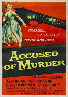 Accused of Murder posters for sale online. Buy Accused of Murder movie posters from Movie Poster Shop. We're your movie poster source for new releases and vintage movie posters. Old Movie Posters, Cinema Posters, Movie Poster Art, Old Movies, Vintage Movies, Ants Movie, Lee Van Cleef, Republic Pictures, Action Pictures