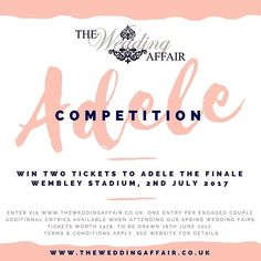 COMPETITION ALERT: Calling all #Engaged couples. Enter our 'Adele The Finale' Competition to WIN two tickets to her final concert on 2nd July 2017. Like this post make a comment and enter via our website http://ift.tt/2j5c7ec If you attend any of our #Yorkshire #weddingfairs you'll be entered multiple times! Tickets will be drawn on 18th June 2017. #competition #weddingcompetition #prize #adelethefinale #adele #weddingfair #weddingfayre #theweddingaffair #engaged #gettingmarried #followme