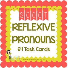$ Reflexive Pronouns Scoot - 64 task cards + 3 posters - CCSS 2.L.1c