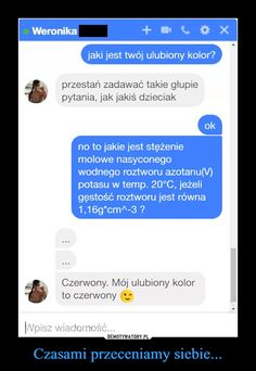 Czasami przeceniamy siebie... Very Funny Memes, Wtf Funny, Boys Vs Girls, Funny Messages, Whats Wrong, Life Is Strange, Thug Life, The Dreamers, Clever