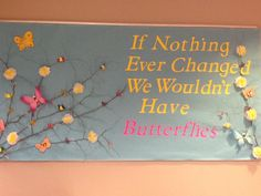 Spring bulletin board-change/butterflies