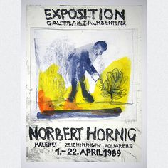 Originales Ausstellungsplakat einer Werksausstellung der Galerie am Sachsenplatz des Leipziger Künstlers Norbert Hornig, Leipzig 1989, signiert & datiert. ABMESSUNGEN: ca. B 43,0 cm x H 58,0 cm
