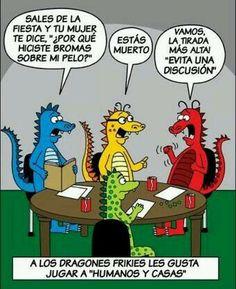 Dragones frikis jugando humanos y casas