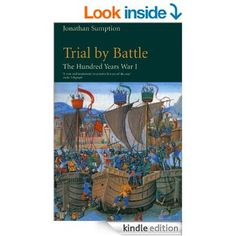 Hundred Years War Vol 1: Trial by Battle eBook: Jonathan Sumption: Amazon.co.uk: Books