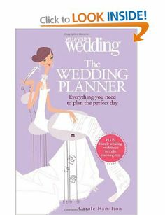 The Wedding Planner. You and Your Wedding: Everything You Need to Plan the Perfect Day You & Your Wedding: Amazon.co.uk: Carole Hamilton: Bo...
