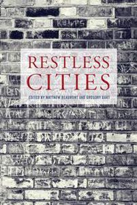 Restless Cities edited by Matthew beaumont and Gregory Dart - M 300 BEA