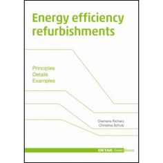 Energy efficiency refurbishments - in English - DETAIL Green Books Green Books, Organic Living, Energy Efficiency, Detail, Homes, Healthy, Shop, Sustainable Architecture, Libros