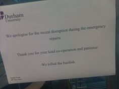 """""""The basement floor of my university got closed off due to weird sounds and smells. Today this appeared."""" (Awesome!)"""