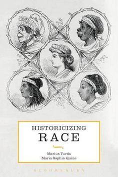 Historicizing Race (Paperback)