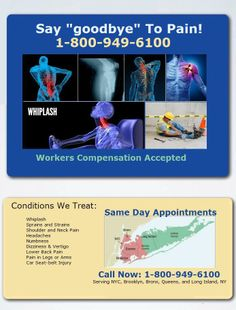 New York Automobile Injuries  New York Workers Comp Accepted New York Rehabilitation  New York Personal Injury    Conditions we commonly treat include:        Whiplash      Sprains and Strains      Shoulder and Neck Pain      Headaches      Numbness      Dizziness & Vertigo      Lower Back Pain      Pain in Legs or Arms      Car Seat-belt Injury     http://www.painandinjury.com