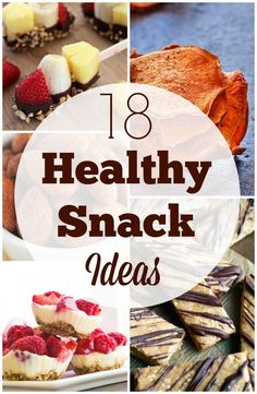 Snack time can cause problems for even the most vigilant of souls. Here are 18 great ideas for healthy snacks to fill you up and keep you on track.