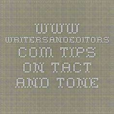 www.writersandeditors.com Tips on Tact and Tone
