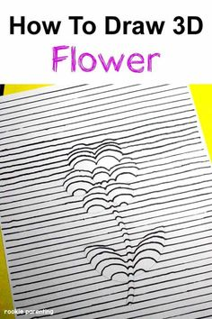 Draw A 3D Flower - Eye #Science #Experiment